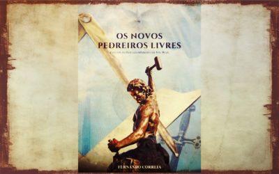"""Lançamento do livro """"Os Novos Pedreiros Livres"""" de Fernando Correia"""